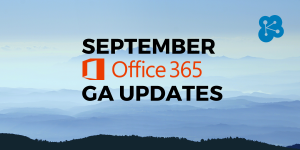 Office 365 - September Updates